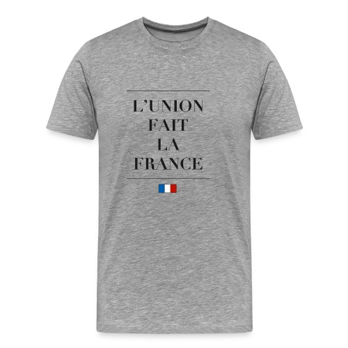 L'union fait la France by Ruuud - T-shirt Premium Homme