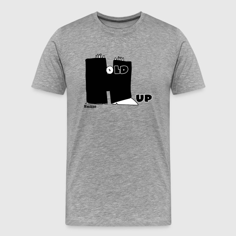 Enillo Hold Up Graphics & Typography - Men's Premium T-Shirt