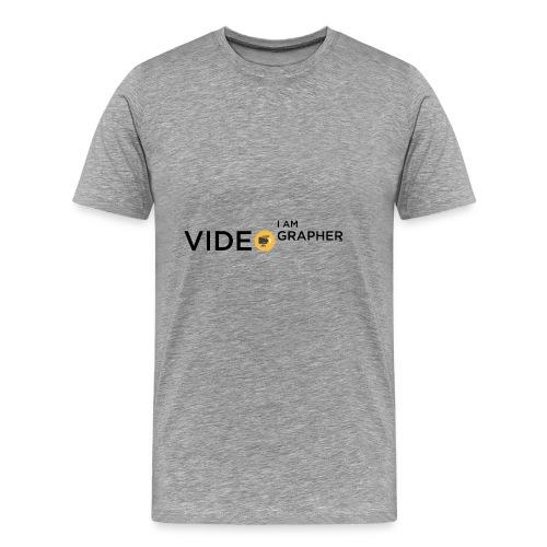 I AM VIDEOGRAPHER - 1 Black - Maglietta Premium da uomo