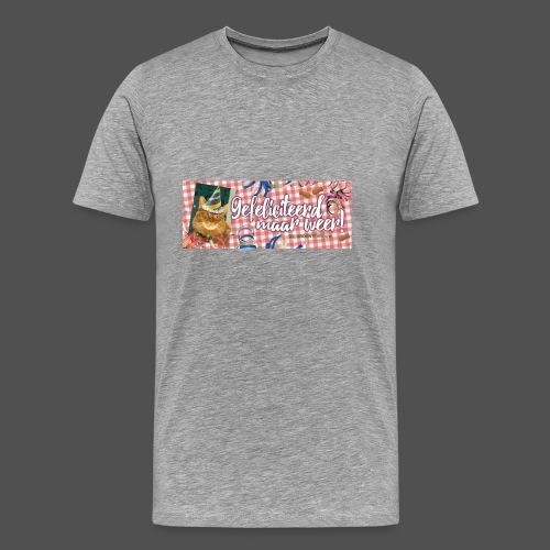 Gefeliciteerd maar weer! - Mannen Premium T-shirt