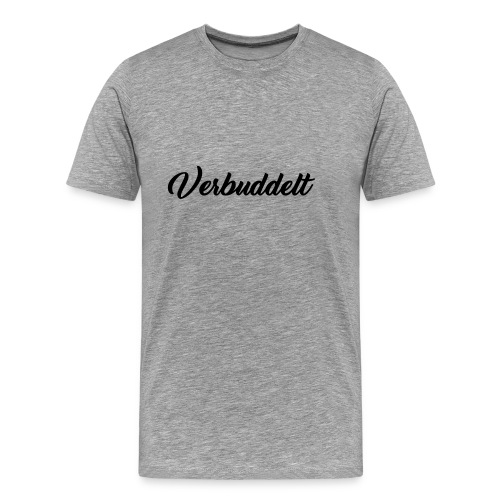 Verbuddelt Schriftzug - Männer Premium T-Shirt