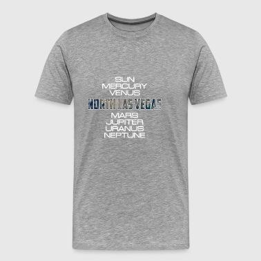 Sonnensystem-Planetenerde-Nord-Las Vegas-Geschenk - Männer Premium T-Shirt