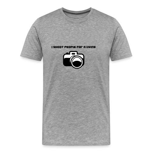 I shoot people for a living - Premium T-skjorte for menn