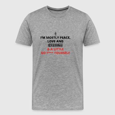 Peace Love DIG SELV FUCK racing biker cykling fah - Herre premium T-shirt