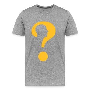 Question - Mannen Premium T-shirt