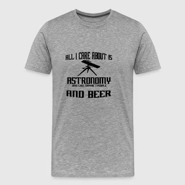 Alt jeg bryr meg om er teleskop teleskop - Premium T-skjorte for menn
