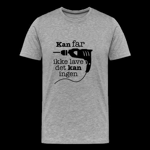 Far med boremaskinen - Herre premium T-shirt
