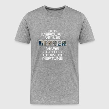 Cadeau du système solaire Planet Earth Denver - T-shirt Premium Homme
