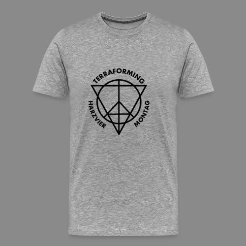 TERRAFORMING HARZVIER MONTAG - Männer Premium T-Shirt