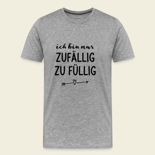zufällig zu füllig - Männer Premium T-Shirt