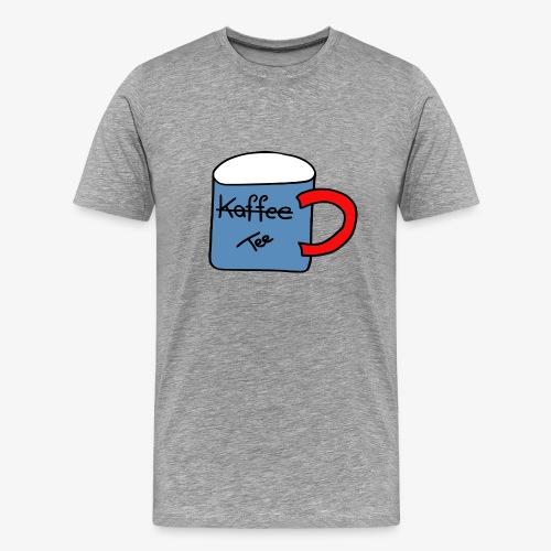 Kein Kaffee, sondern Tee - Männer Premium T-Shirt