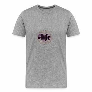 #Life, Life Quote Inspirational Motivational Gift - Men's Premium T-Shirt