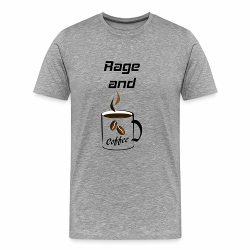 Rage and Coffee Bodybuilding Powerlifting Lifting - Männer Premium T-Shirt