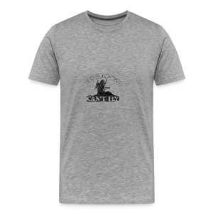 Turkeys Can't Fly! - Men's Premium T-Shirt