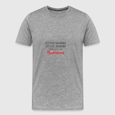 Lehrer / Schule: Let´s Eat Grandma. Let´s Eat, - Männer Premium T-Shirt