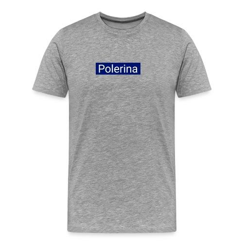 Polerina - Männer Premium T-Shirt