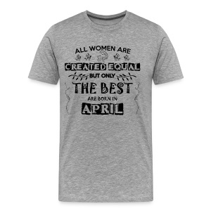 Woman Birthday April - Men's Premium T-Shirt