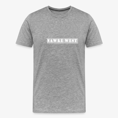 Nawre West - T-shirt Premium Homme