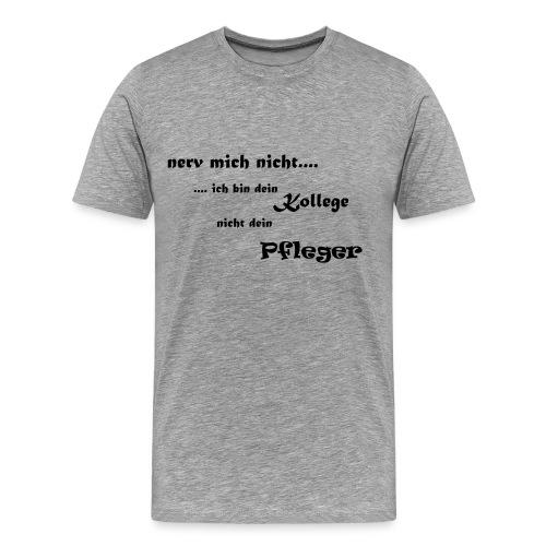 Kollege_Pfleger - Männer Premium T-Shirt