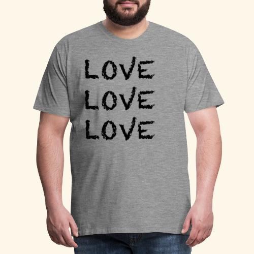 LOVE Black 001 - Männer Premium T-Shirt