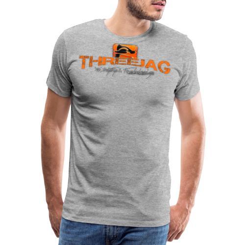 ThreeJag - Männer Premium T-Shirt