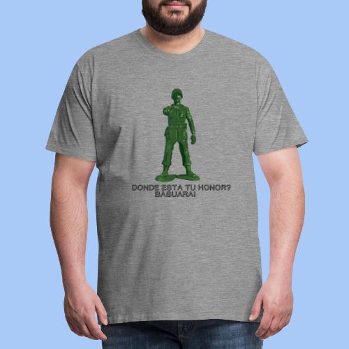 donde esta tu honor - Camiseta premium hombre