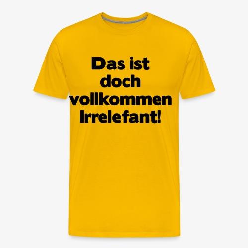 Irrelefant schwarz - Männer Premium T-Shirt