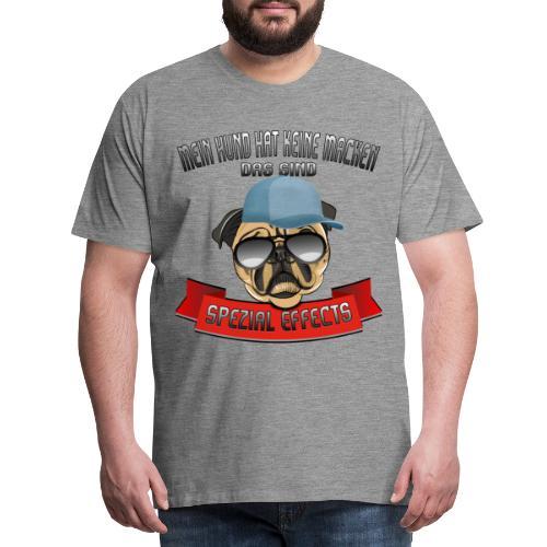 Mein Hund hat keine Macken..Special Effects - Männer Premium T-Shirt