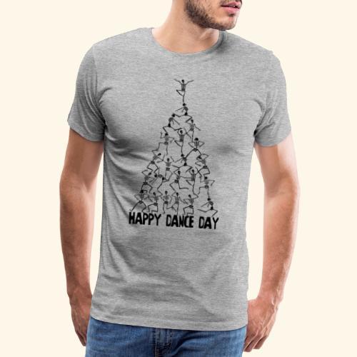 happy dance day - Männer Premium T-Shirt