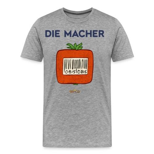 Macher Gentomate - Männer Premium T-Shirt
