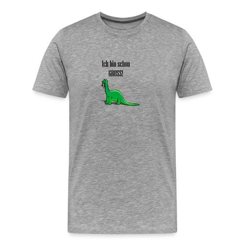 Ich bin schon gross Dinosaurier - Männer Premium T-Shirt