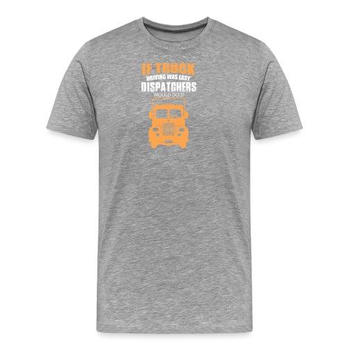 IF TRUCK - Männer Premium T-Shirt