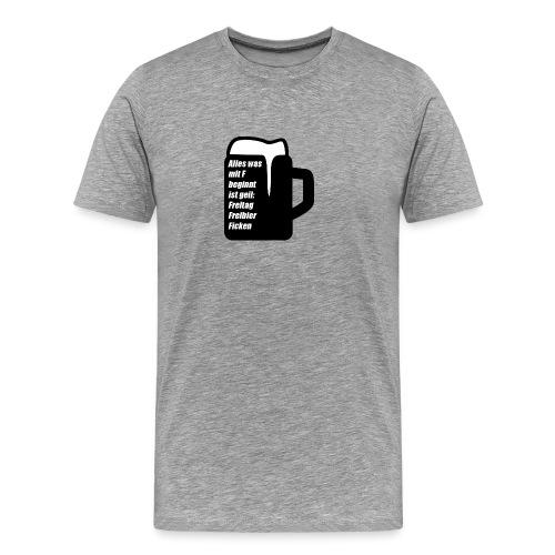 Freibier ist das beste auf der Welt - Männer Premium T-Shirt