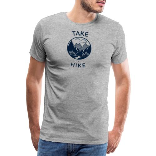 take a hike 2 - Männer Premium T-Shirt