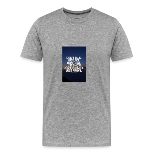 Life quote 1 - Men's Premium T-Shirt
