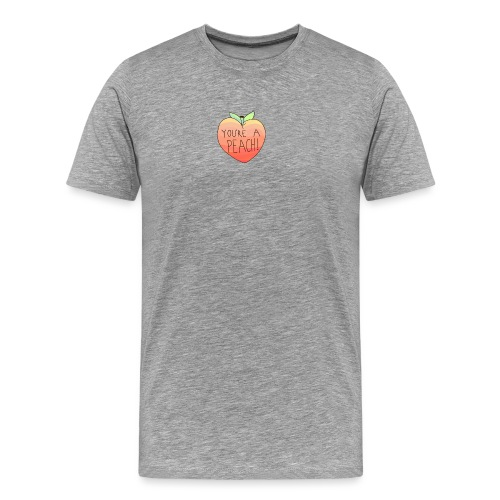 YOURE A PEACH ! - Men's Premium T-Shirt