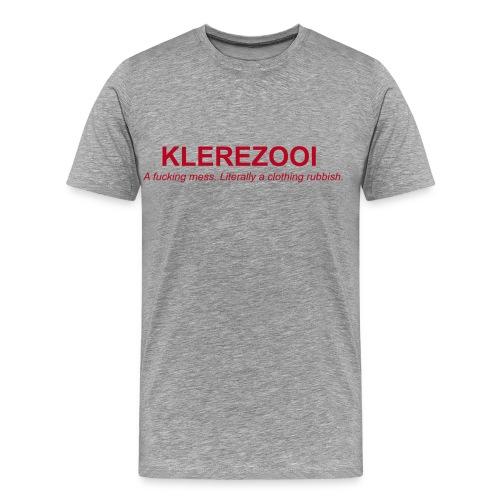 klerezooi - Mannen Premium T-shirt