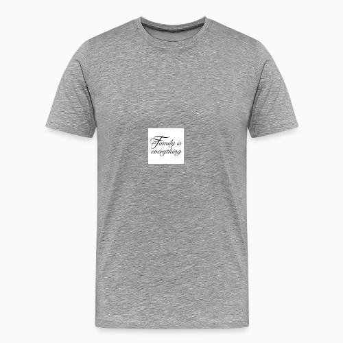 Family is everything - Herre premium T-shirt