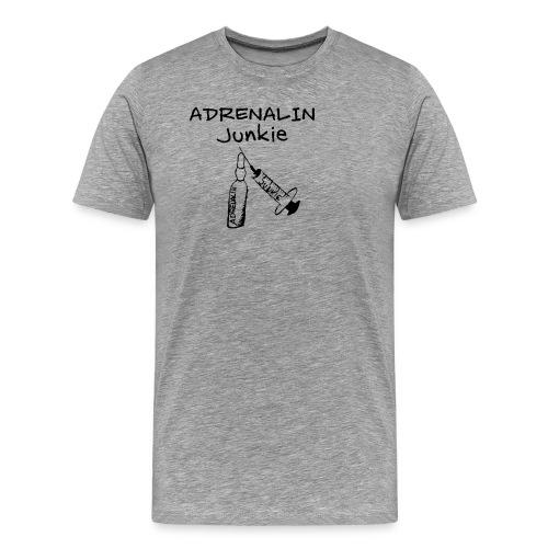 Adrenalin Junkie - Männer Premium T-Shirt