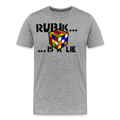 is a lie - Camiseta premium hombre