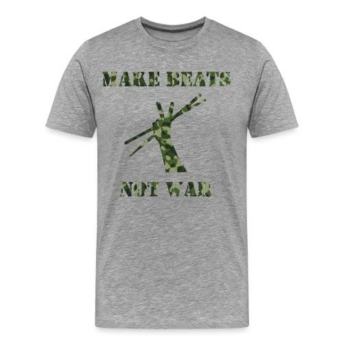 Make Beats Not War - Men's Premium T-Shirt