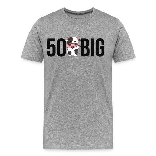 50 Kuh Big I2K18 - Männer Premium T-Shirt