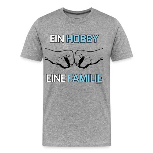 Ein Hobby, eine Familie - Männer Premium T-Shirt
