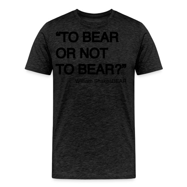 grrr_shakesbearTo bear or not to bear