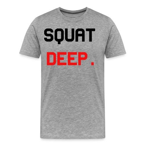 SquatDeep. - Fitness Gym Training - Männer Premium T-Shirt