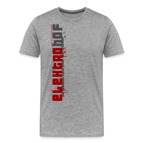 Elektrohof Die Spannung liegt unter dem Pflaster - Männer Premium T-Shirt