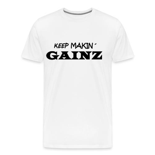 KeepMakin'Gainz_black - Men's Premium T-Shirt