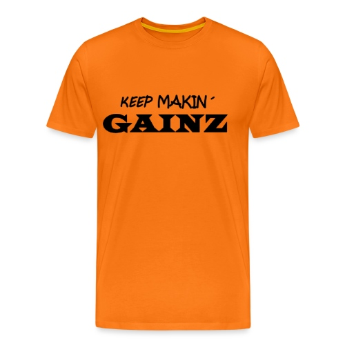 KeepMakin'Gainz_black - Men's Premium T-Shirt
