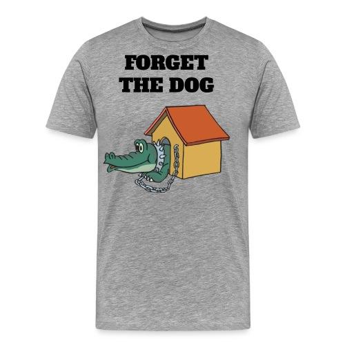 Forget The Dog - Männer Premium T-Shirt