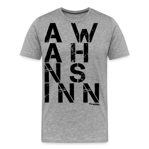 HazyShirt02awahnsinn - Männer Premium T-Shirt